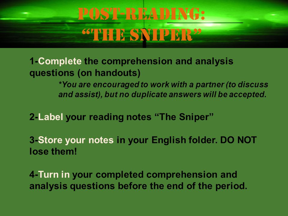 """Reflecting: """"The Sniper"""" Were you surprised by the ending of the story? Explain why or why not. What message do you think the author was trying to con"""