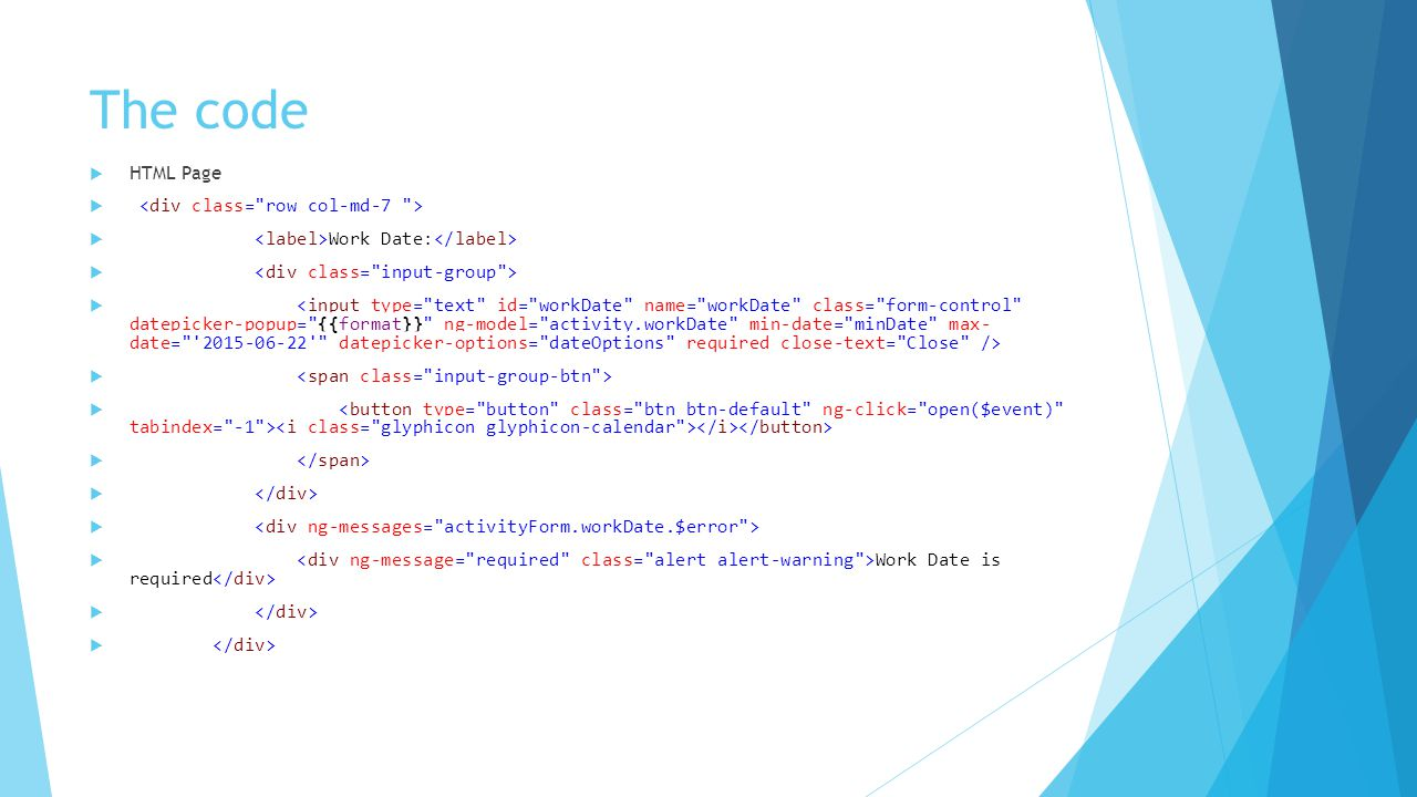 The code  HTML Page   Work Date:   Work Date is required 