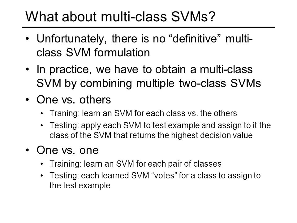 What about multi-class SVMs.