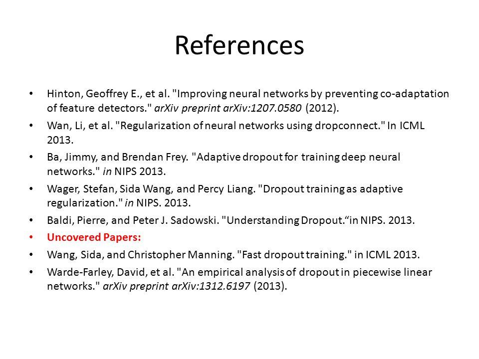 References Hinton, Geoffrey E., et al.