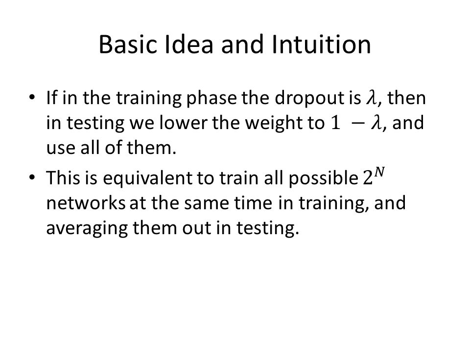 Basic Idea and Intuition