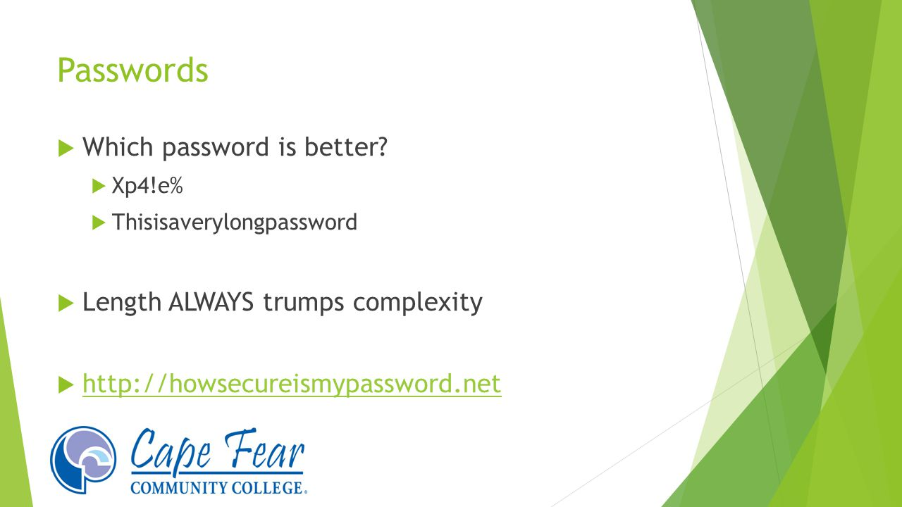 Passwords  Which password is better.