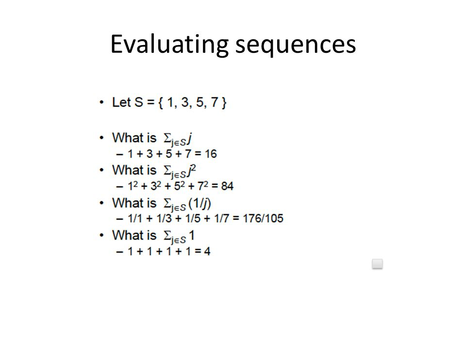 Evaluating sequences