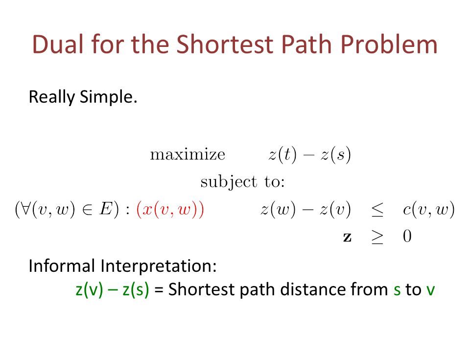 Dual for the Shortest Path Problem Really Simple.