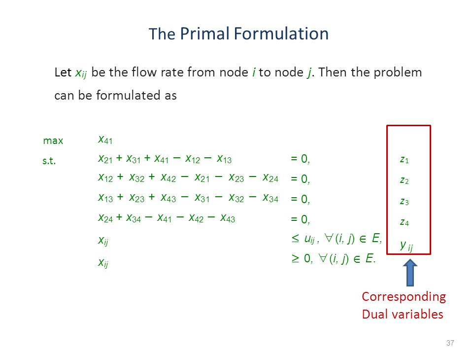 Let x ij be the flow rate from node i to node j.