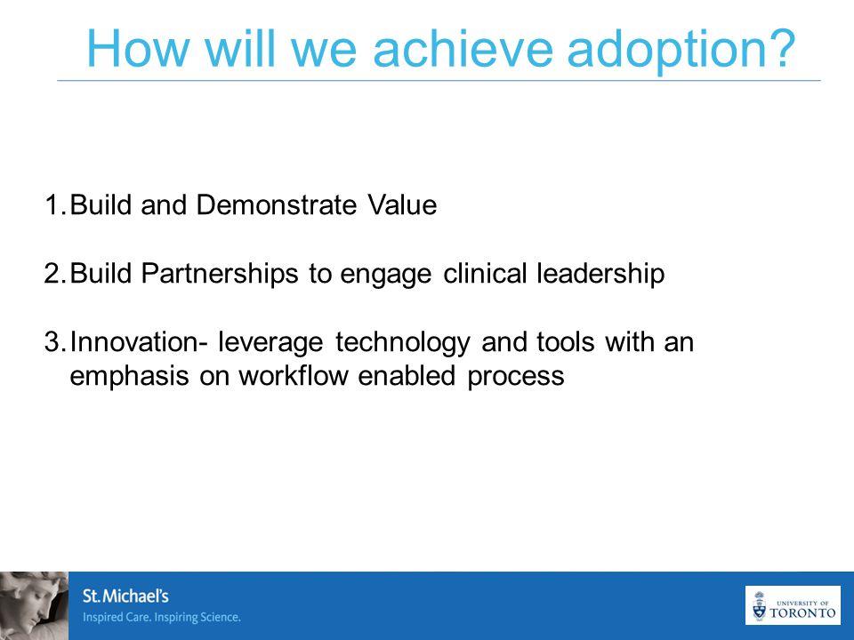 How will we achieve adoption.