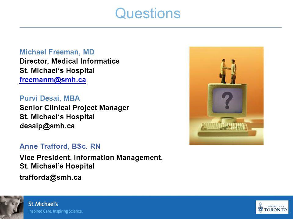 23 Questions Michael Freeman, MD Director, Medical Informatics St.