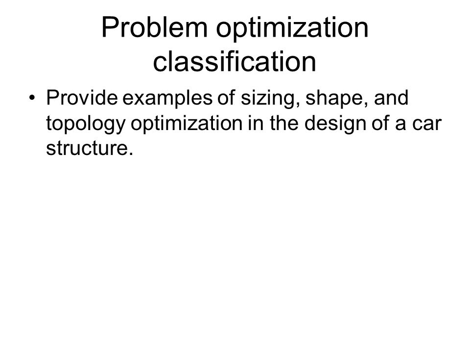 Structural Optimization categories Fig. 1.1