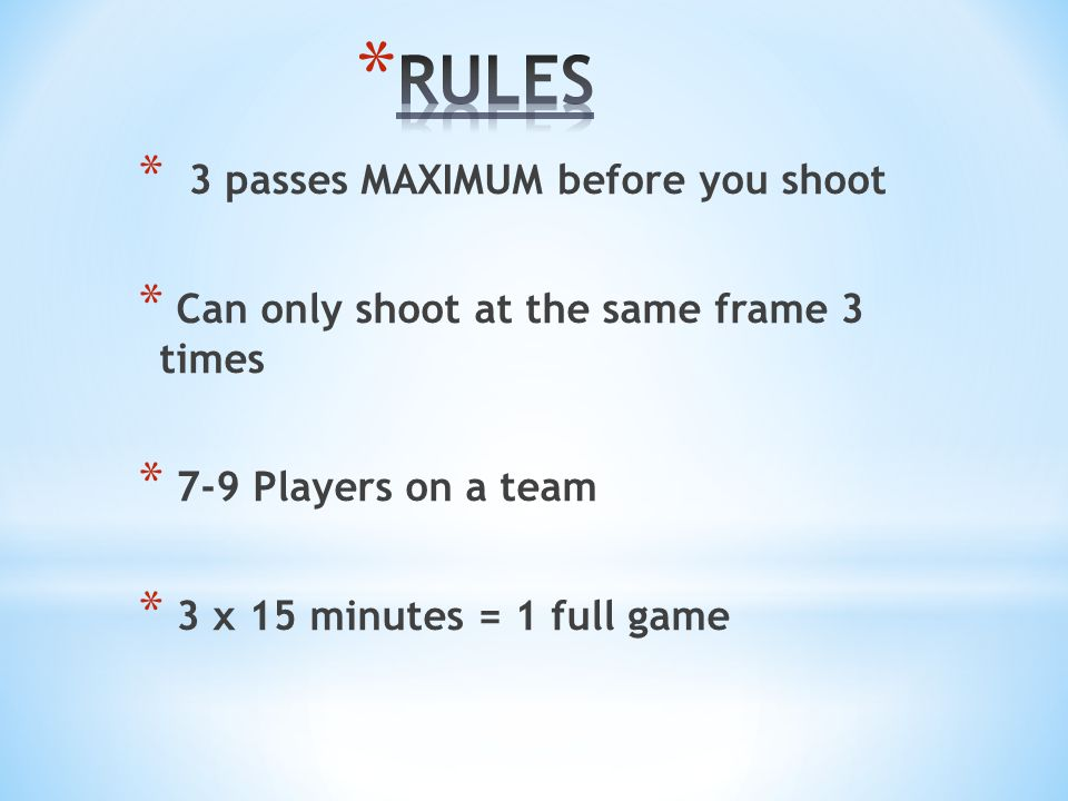 * YOU GET POINTS BY * Bouncing the ball off the frame and having it land on the court * YOU GIVE THE OTHER TEAM POINTS BY * Missing the frame when you shoot * The ball bounces off the 'frame' out of bounds * The ball bounces off the frame and touches you * Ball hits the forbidden zone