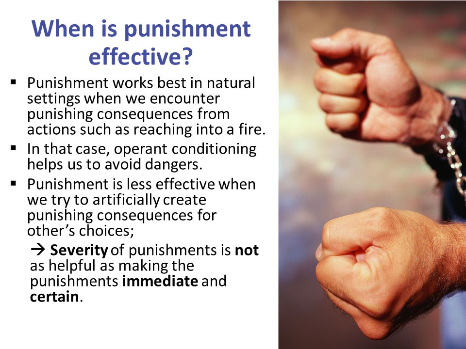 When is punishment effective.