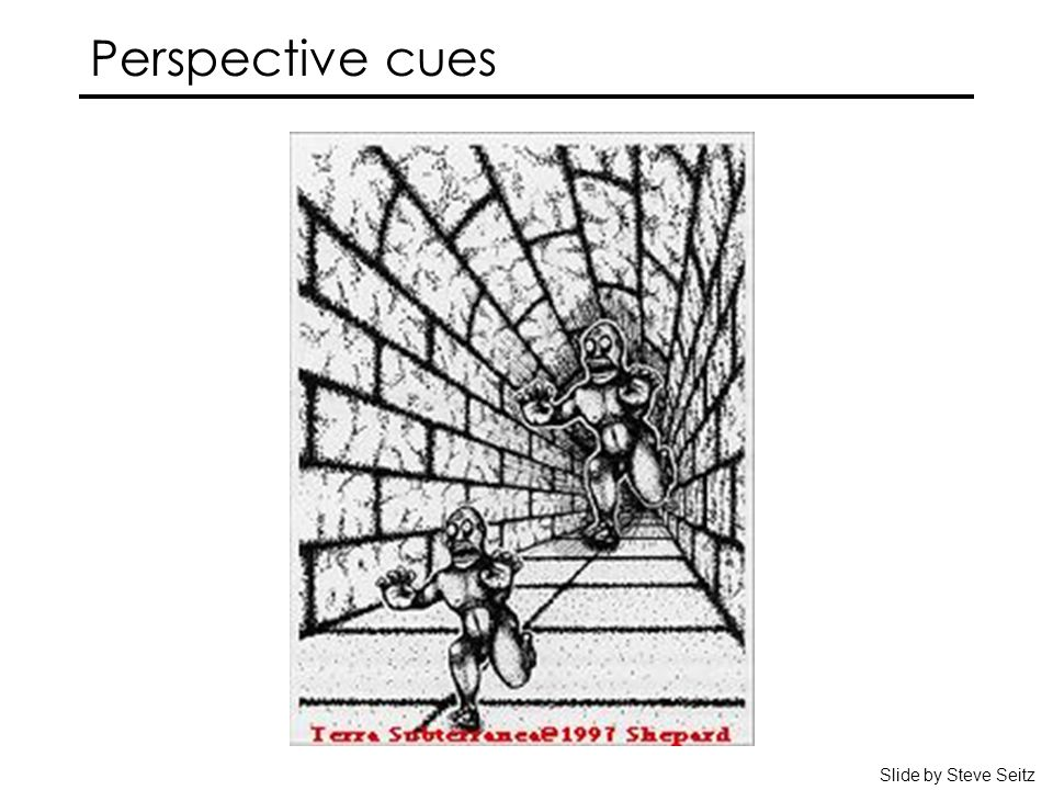 Perspective cues Slide by Steve Seitz