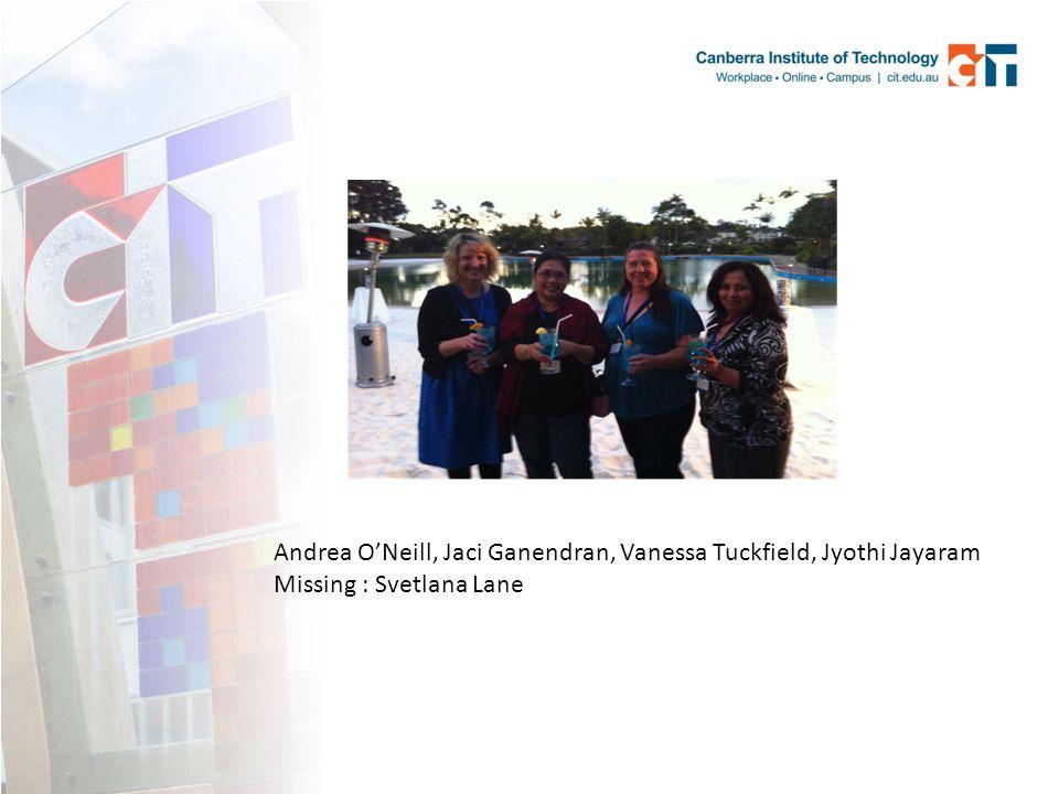 Andrea O'Neill, Jaci Ganendran, Vanessa Tuckfield, Jyothi Jayaram Missing : Svetlana Lane