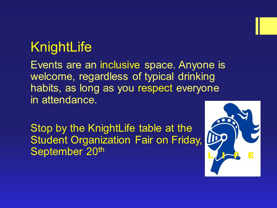 KnightLife Events are an inclusive space.