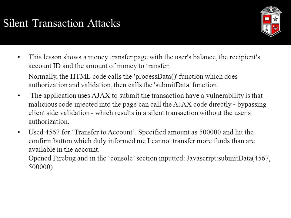 Silent Transaction Attacks This lesson shows a money transfer page with the user's balance, the recipient's account ID and the amount of money to tran