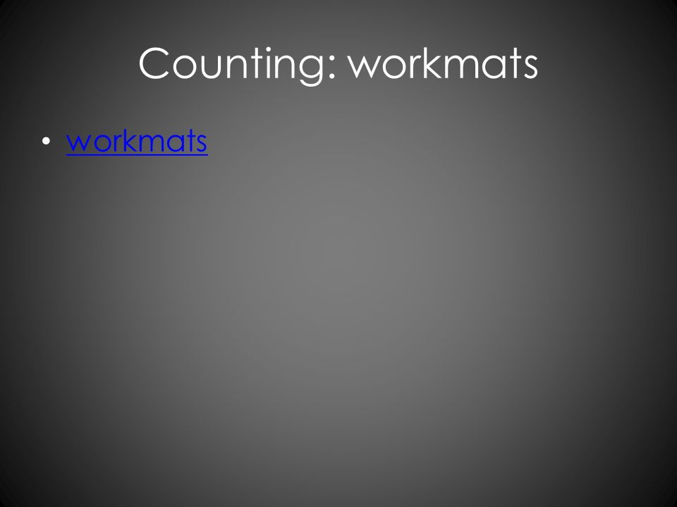 Counting: workmats workmats
