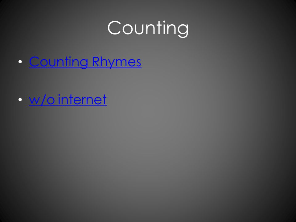 Counting Counting Rhymes w/o internet
