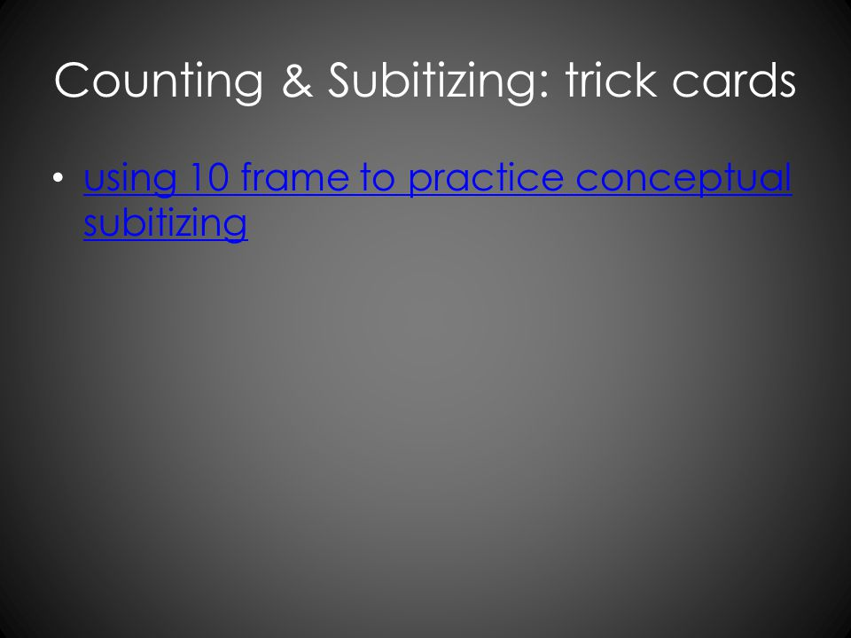 Counting & Subitizing: trick cards using 10 frame to practice conceptual subitizing using 10 frame to practice conceptual subitizing