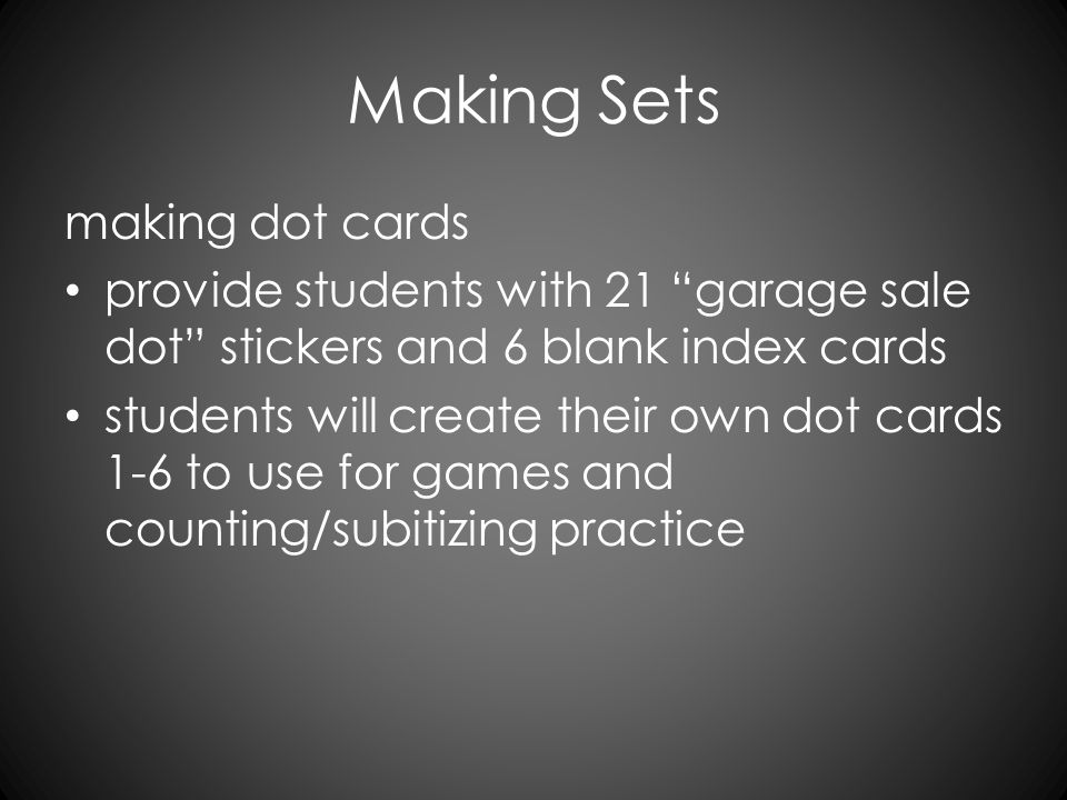 """Making Sets making dot cards provide students with 21 """"garage sale dot"""" stickers and 6 blank index cards students will create their own dot cards 1-6"""
