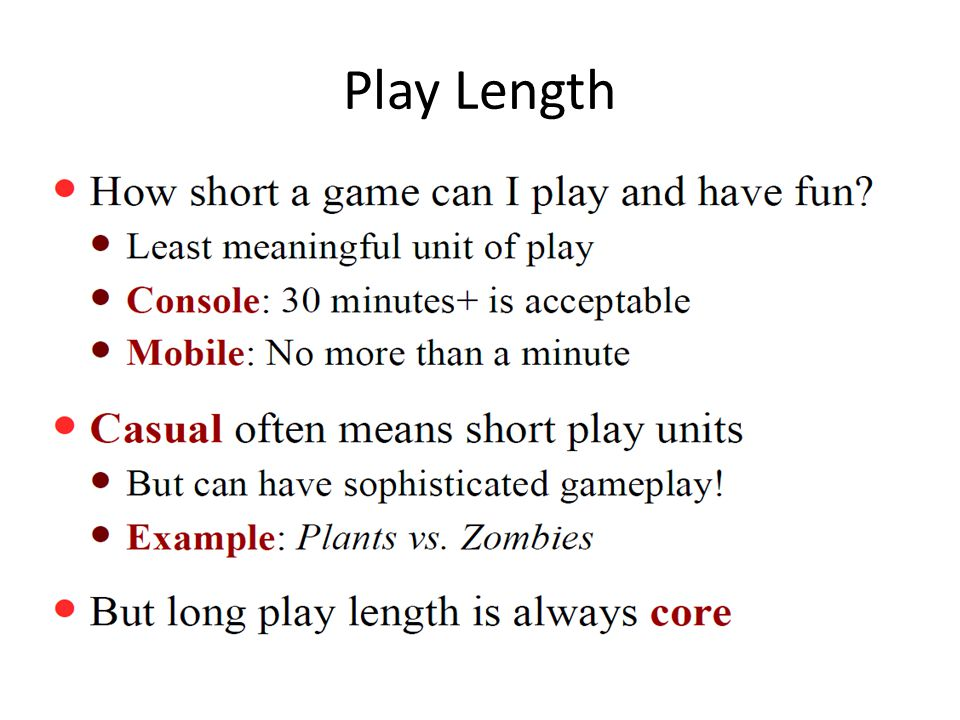 Play Length