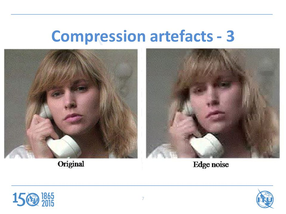 Compression artefacts - 3 7