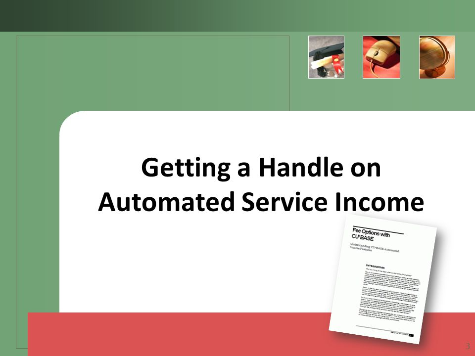 Getting a Handle on Automated Service Income 3