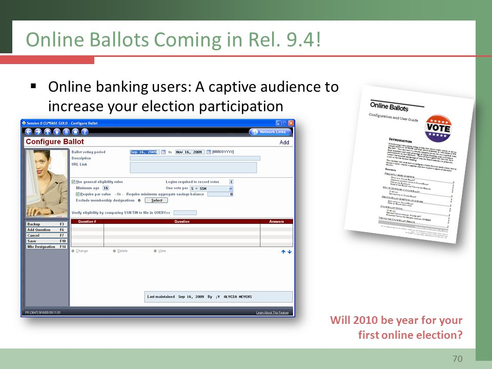  Online banking users: A captive audience to increase your election participation Online Ballots Coming in Rel.