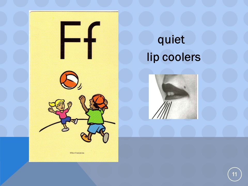 11 quiet lip coolers