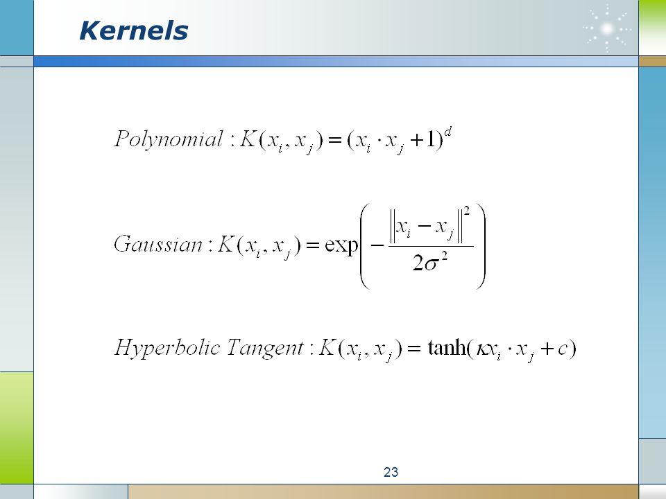 Kernels 23