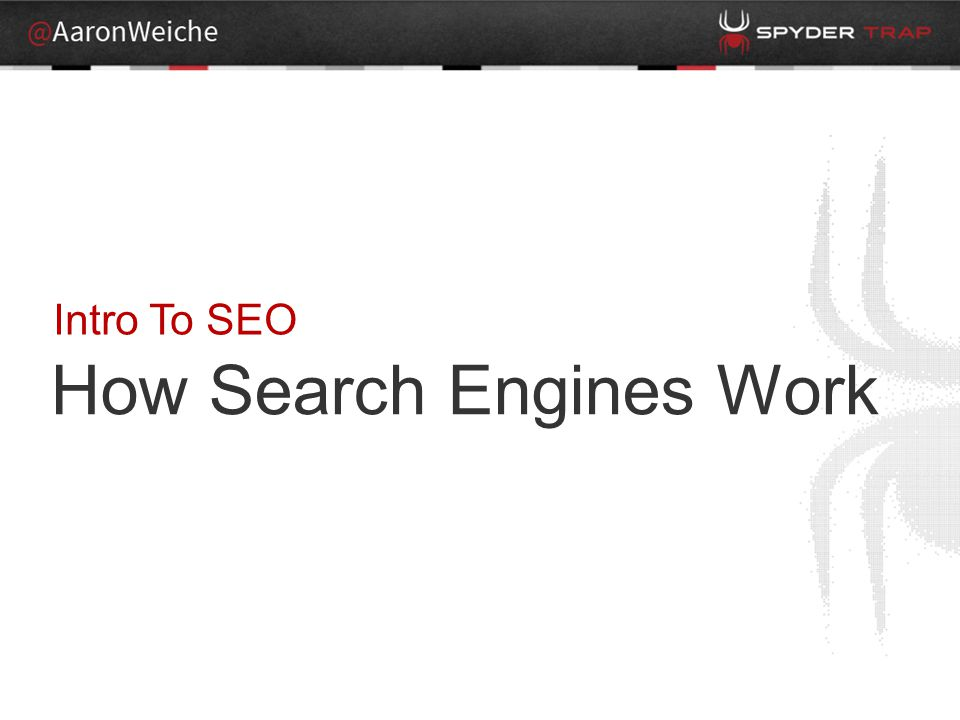 How Search Engines Work Intro To SEO