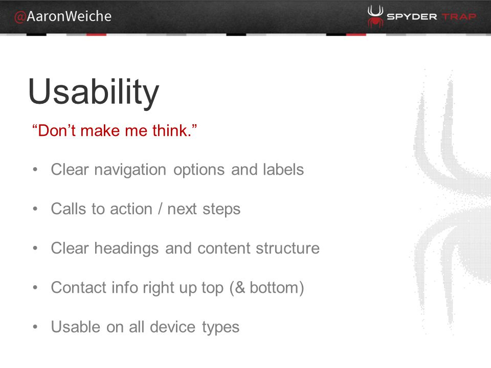 Usability -Super small text -Splash page Content -Light on answers Design -Spacing -Random Tech - Flash everywhere