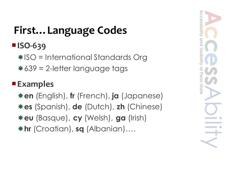 Classifying Language Support  Western Languages  Spanish, French, Italian, German…  Support built in to U.S.