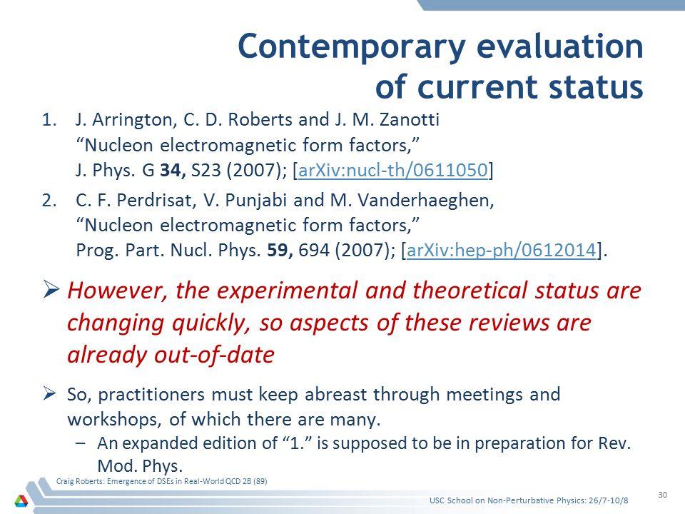 Contemporary evaluation of current status 1.J. Arrington, C.