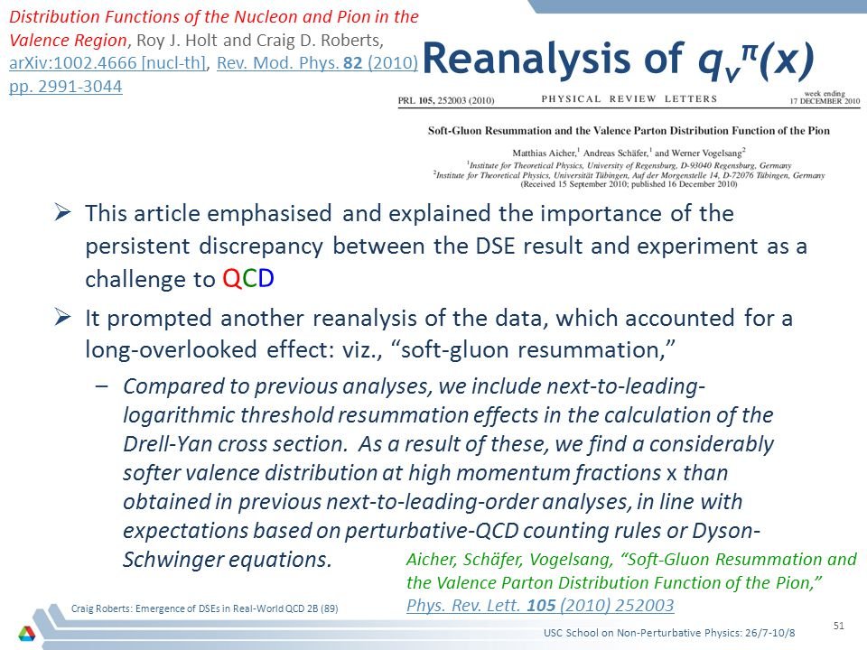 Reanalysis of q v π (x)  This article emphasised and explained the importance of the persistent discrepancy between the DSE result and experiment as