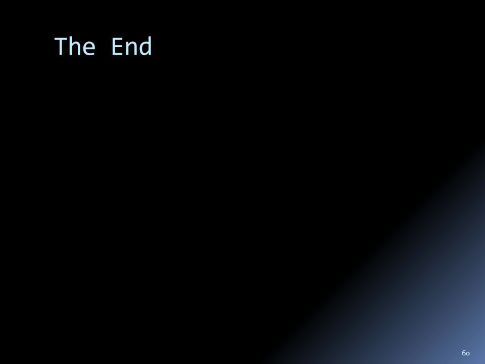 The End 60