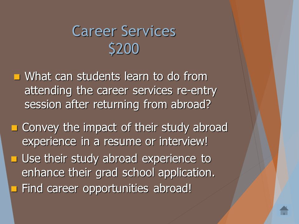 Career Services $100 In the education section, unless you completed an internship.