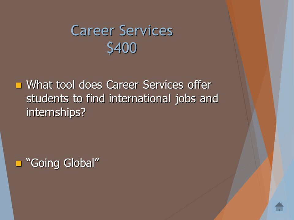 Career Services $300 To what networks does your study abroad program give you access? To what networks does your study abroad program give you access?