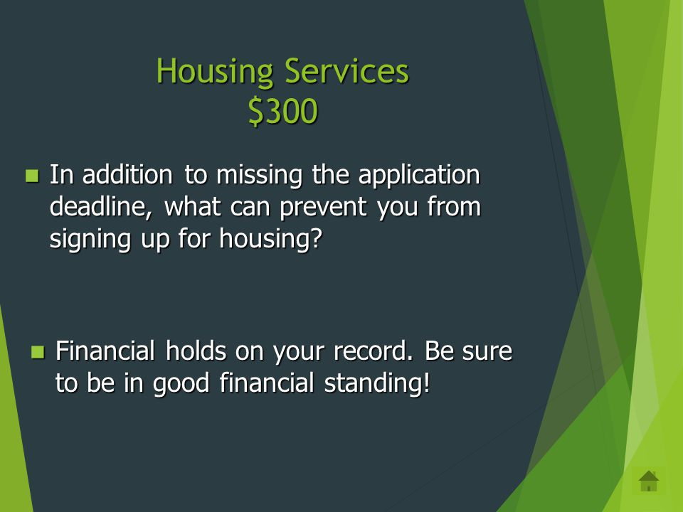 Housing Services $200 What do you need to do as soon as possible if you are going abroad in the Fall? What do you need to do as soon as possible if yo