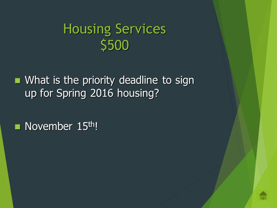 Housing Services $400 Housing Website: http://housing.cua.edu Housing Website: http://housing.cua.eduhttp://housing.cua.edu Phone: 202-319-5615 Phone: