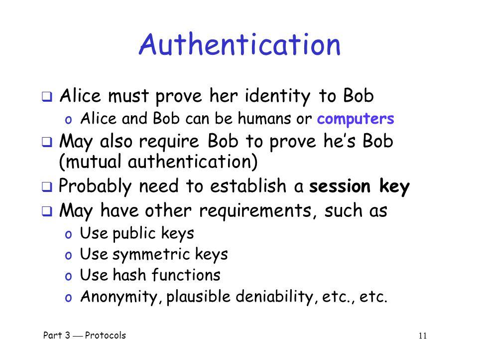 Part 3  Protocols 10 Authentication Protocols
