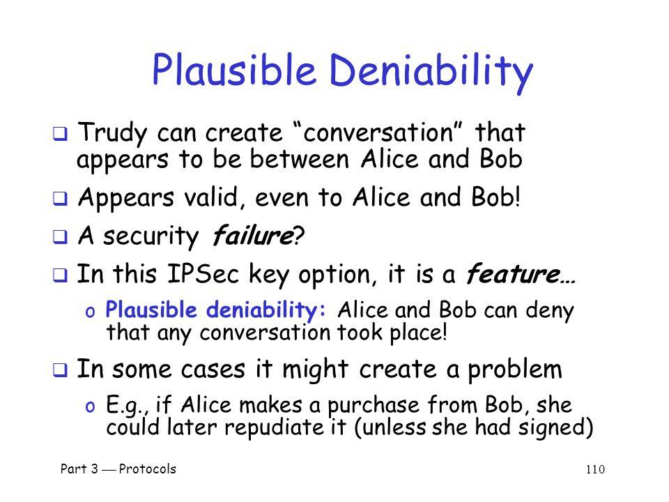 Part 3  Protocols 109 Public Key Encryption Issue.