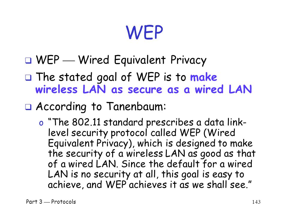 WEP Part 3  Protocols 142