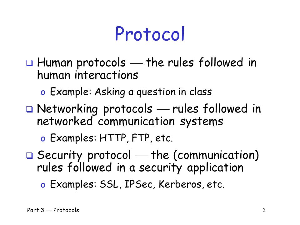 Part 3  Protocols 1 Part III: Protocols