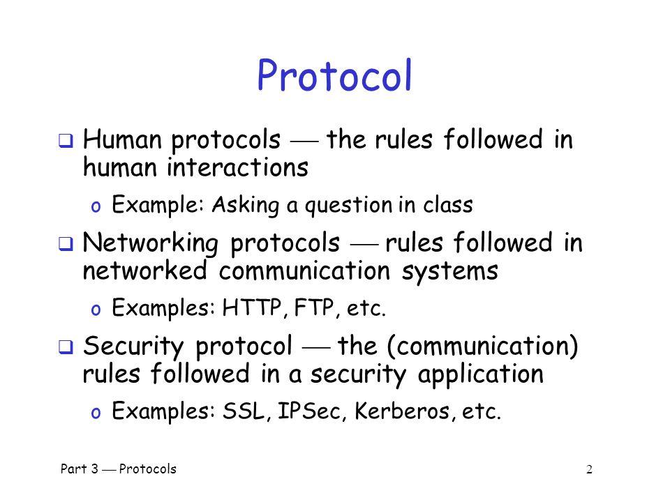 Part 3  Protocols 1 Part III: Protocols