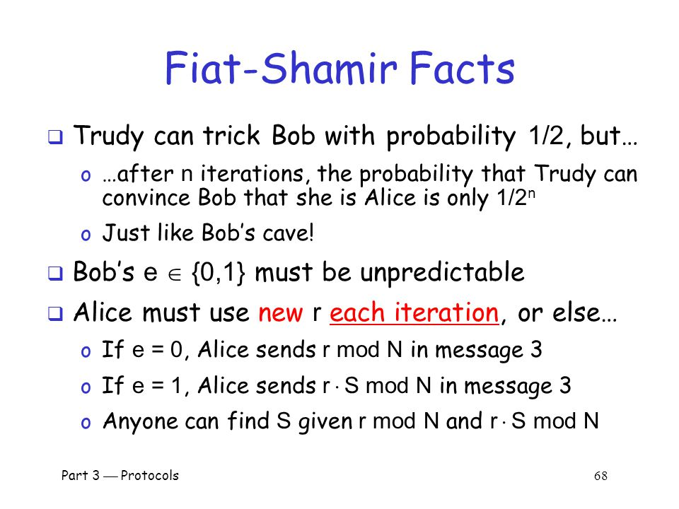 Part 3  Protocols 67 Does Fiat-Shamir Work.