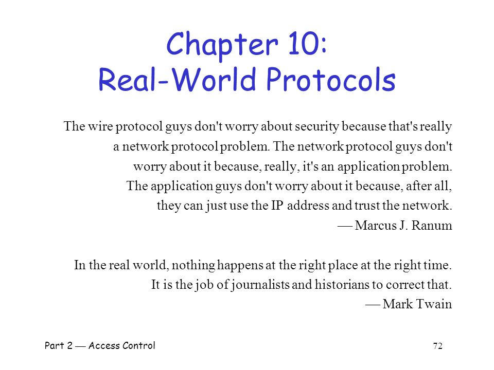 Part 3  Protocols 71 Best Authentication Protocol.