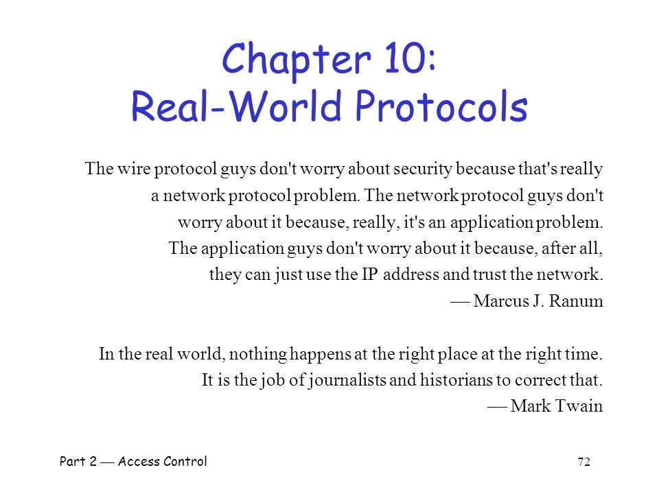 Part 3  Protocols 71 Best Authentication Protocol.