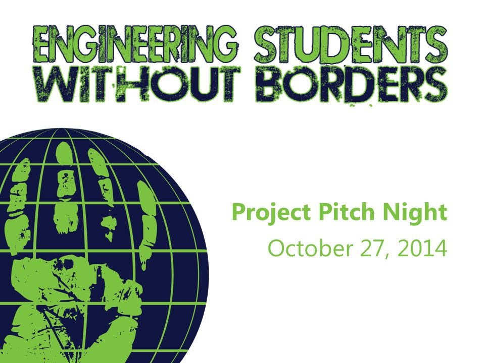 Project Pitch Night October 27, 2014