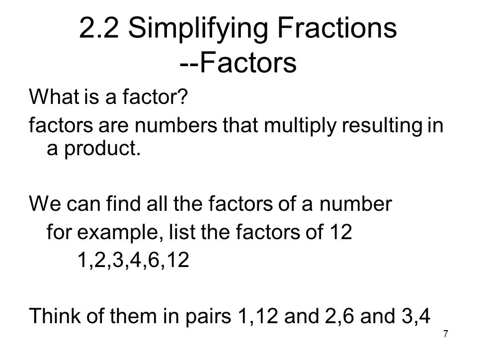 18 Mixed to improper (circle trick) A nice trick for changing from a mixed number to an improper fraction is: -multiply the denominator and the whole number -add this to the numerator -keep the same denominator