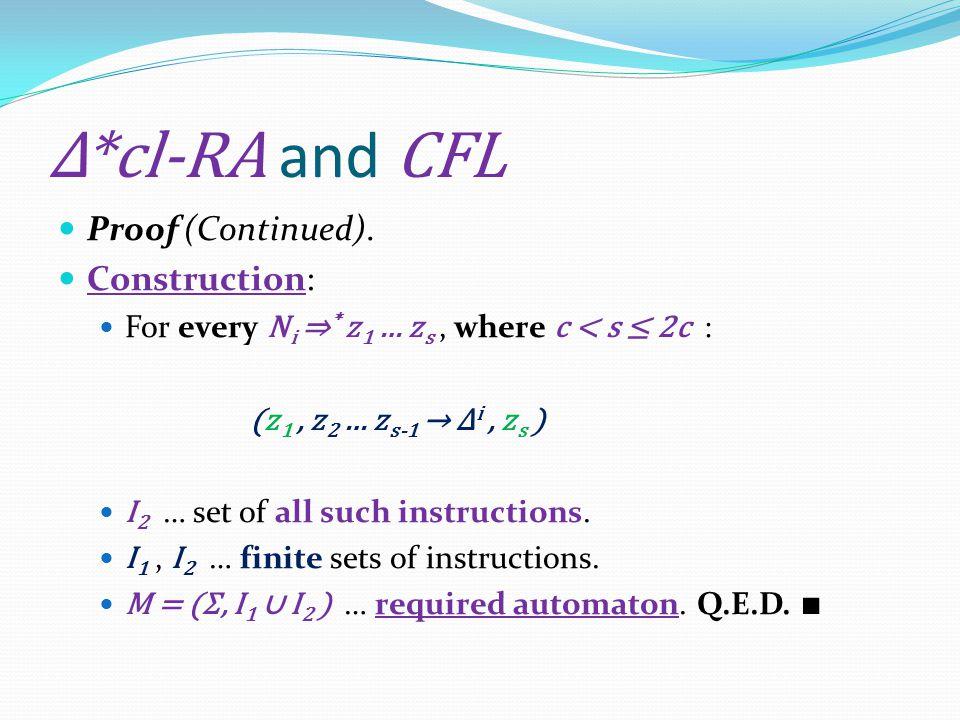 Δ*cl-RA and CFL Proof (Continued).