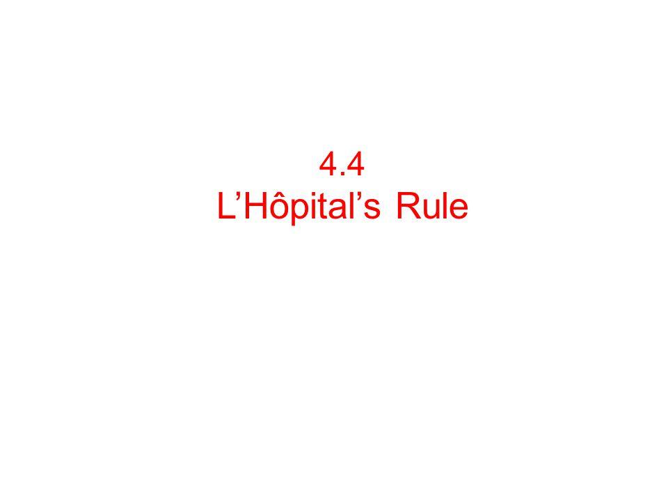 4.4 L'Hôpital's Rule